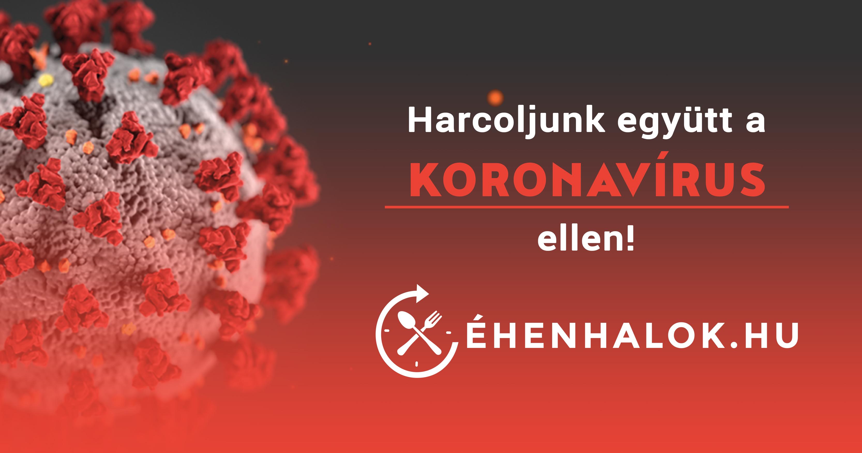 Harcoljunk együtt a Koronavírus ellen